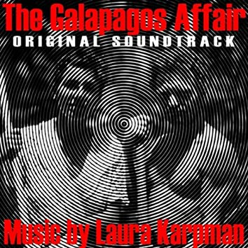 The Galapagos Affair: Satan Came to Eden (Original Soundtrack)