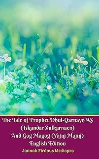 The Tale of Prophet Dhul-Qarnayn AS (Iskandar Zulkarnaen) And Gog Magog (Yajuj Majuj) English Edition Hardcover Version