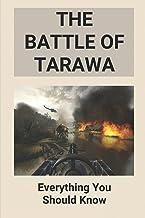 The Battle Of Tarawa: Everything You Should Know: Tarawa Battle Book