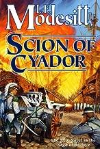 Scion of Cyador: The New Novel in the Saga of Recluce