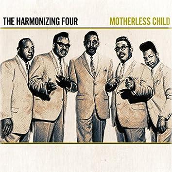 The Harmonizing Four - Motherless Child