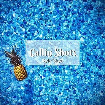 Callin' Shots