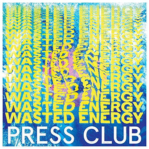 Press Club - Wasted Energy