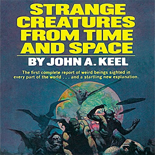 Strange Creatures From Time and Space audiobook cover art