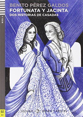 Fortunata y Jacinta. Con espansione online: Fortunata y Jacinta + downloadable audio