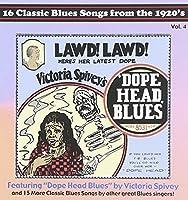 Dope Head Blues