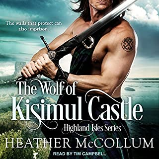 The Wolf of Kisimul Castle     Highland Isles Series, Book 3              By:                                                                                                                                 Heather McCollum                               Narrated by:                                                                                                                                 Tim Campbell                      Length: 6 hrs and 33 mins     104 ratings     Overall 4.7