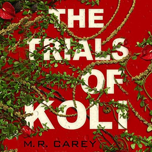 The Trials of Koli audiobook cover art