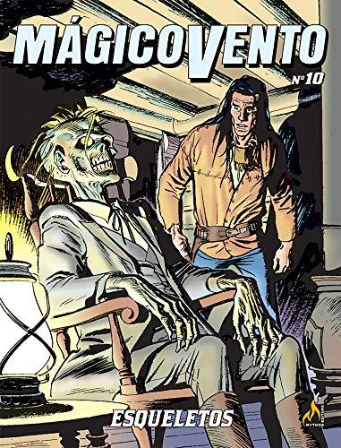 Mágico Vento - volume 10: Esqueletos