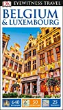 DK Eyewitness Belgium and Luxembourg (Travel Guide)
