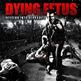 Dying Fetus: Descend Into Depravity (Audio CD)