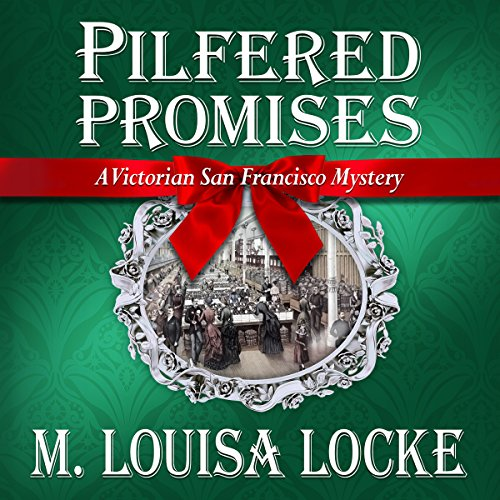 Pilfered Promises: A Victorian San Francisco Mystery audiobook cover art