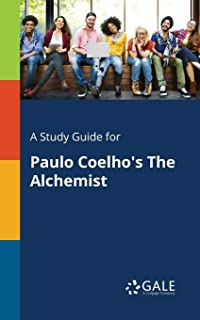 A Study Guide for Paulo Coelho's The Alchemist