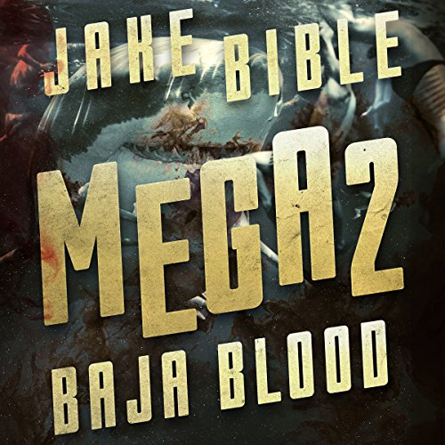 Mega 2: Baja Blood audiobook cover art