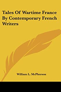 Tales Of Wartime France By Contemporary French Writers