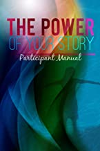 The Power of Your Story: Participant Manual
