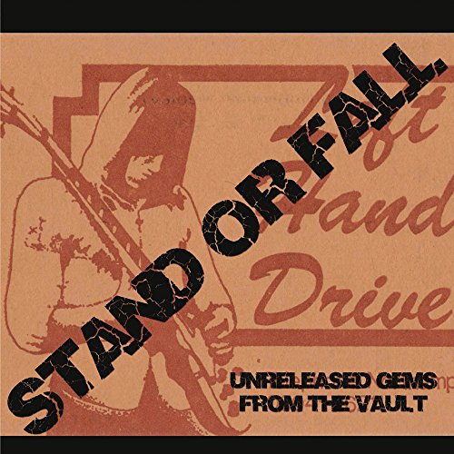 Stand or Fall: Unreleased Gems from the Vault