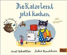 Die Katze lernt jetzt kochen: Vierbarbiges Pappbilderbuch mit Klappen