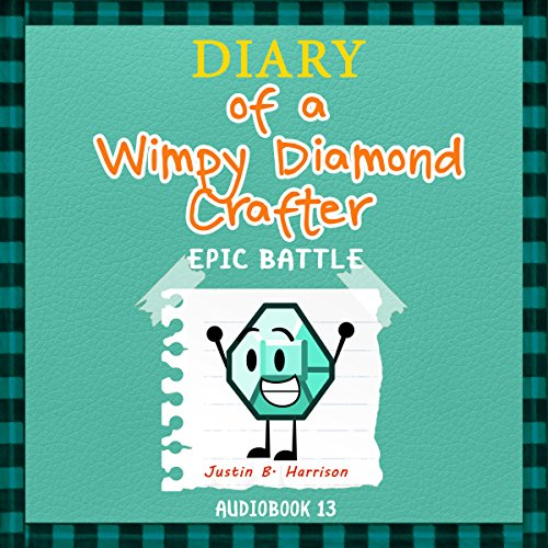 Diary of a Wimpy Diamond Crafter: Epic Battle audiobook cover art