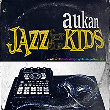 Jazz For Tha Kids