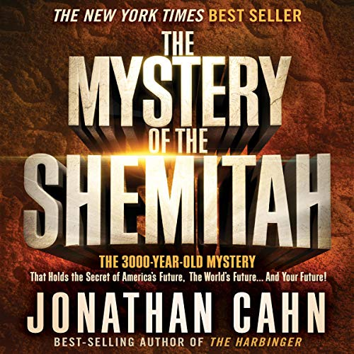 The Mystery of the Shemitah Audiobook By Jonathan Cahn cover art