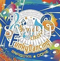 アイドルマスター シンデレラガールズ 7th LIVE TOUR Special 3chord Funky Dancing! ナゴヤドーム 会場限定 オリジナルCD 名古屋