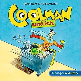 Coolman und ich                   Autor:                                                                                                                                 Rüdiger Bertram                               Sprecher:                                                                                                                                 David Wittmann,                                                                                        Robert Missler                      Spieldauer: 1 Std. und 46 Min.     19 Bewertungen     Gesamt 4,3