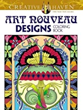 Creative Haven Art Nouveau Designs Collection Coloring Book (Creative Haven Coloring Books)