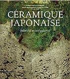Céramique japonaise - Sobriété et irrégularité