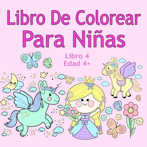 Libro De Colorear Para Niñas Libro 4 Edad 4+: Imágenes encantadoras como animales,...