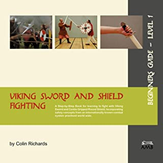 Viking Sword and Shield Fighting  Beginners Guide Level 1