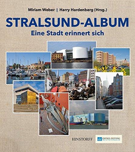 Stralsund-Album: Eine Stadt erinnert sich