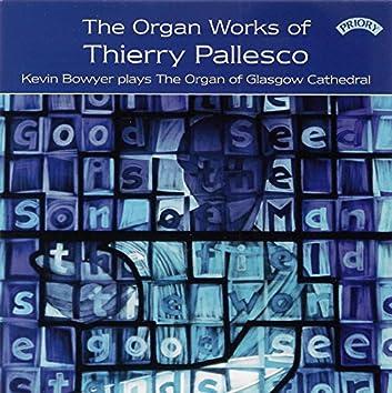 Thierry Pallesco: Organ Works