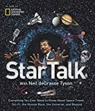 StarTalk: Everything You Want to Know About Space Travel, Sci-Fi, the Human Race, the Universe and Beyond [Idioma Inglés]