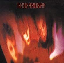 Pornography (Remastered)