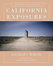 California Exposures: Envisioning Myth and History (English Edition)