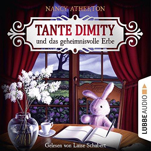 Couverture de Tante Dimity und das geheimnisvolle Erbe