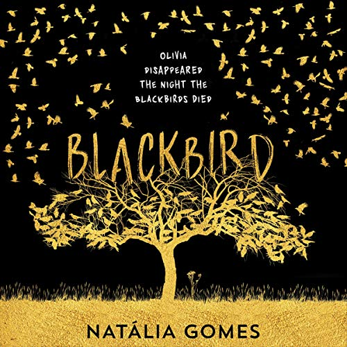 Blackbird Audiobook By N. D. Gomes cover art