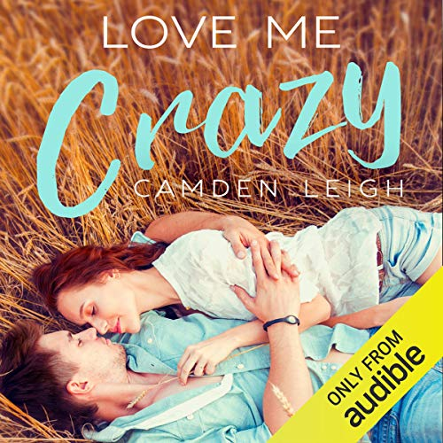 Love Me Crazy                   By:                                                                                                                                 Camden Leigh                               Narrated by:                                                                                                                                 Hayden Brooke                      Length: 9 hrs and 34 mins     Not rated yet     Overall 0.0