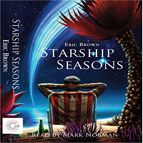Starship Seasons: A Collection of Novella Length Stories. audiobook cover art