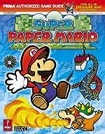 Super Paper Mario - Prima Official Game Guide de Fletcher Black