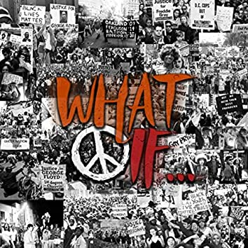 What If (feat. Bigg Nugg)