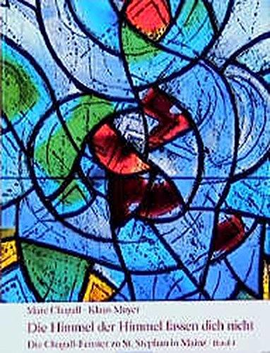 Die Chagall-Fenster zu Sankt Stephan in Mainz, 4 Bände, Band 4, . Die Querhausfenster: . Brief an meinen Freund