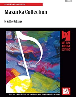 Mazurka Collection: Classic Guitar/Solos