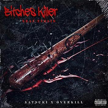 BITCHES KILLER