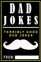 Dad Jokes: Terribly Good Dad Jokes