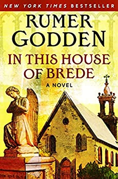 In This House of Brede  A Novel