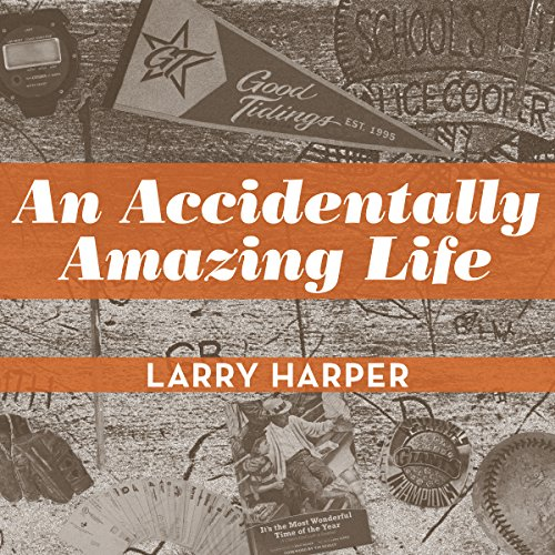 An Accidentally Amazing Life audiobook cover art
