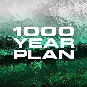 1000 Year Plan