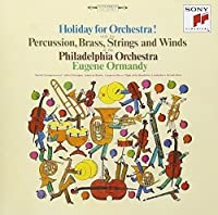 Holiday for Orchestra by Eugene Ormandy (2015-10-21)
